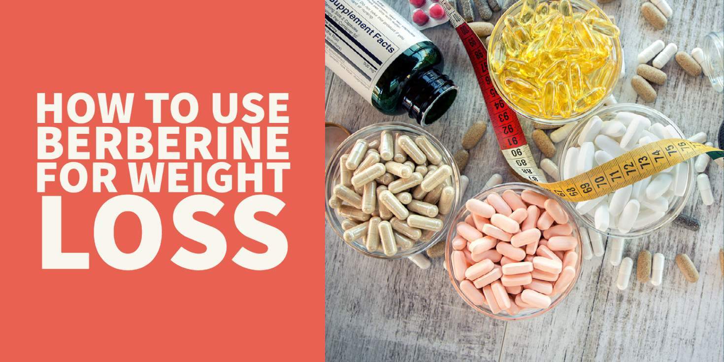How to use Berberine to boost weight loss