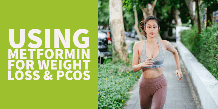 Metformin weight loss and PCOS