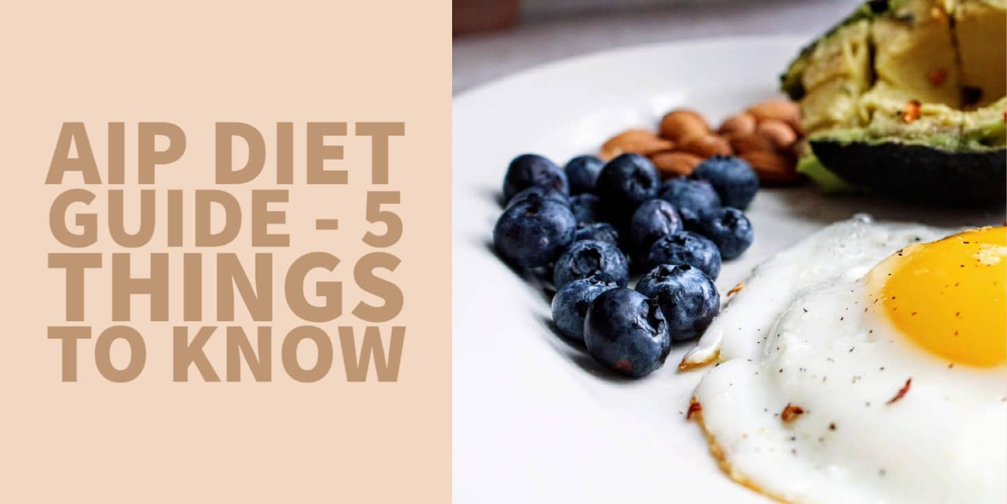 AIP Diet guide 5 things to consider before using this diet