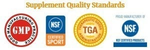 All of our supplements are NSF certified, NSF sports certified, GMP compliant, and TGA certified