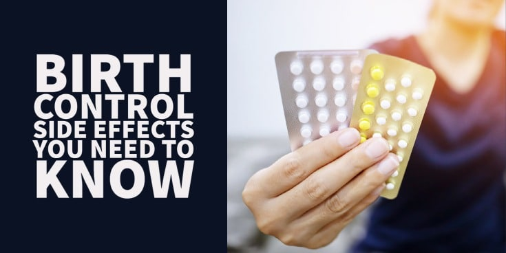 birth control side effects you should be aware of