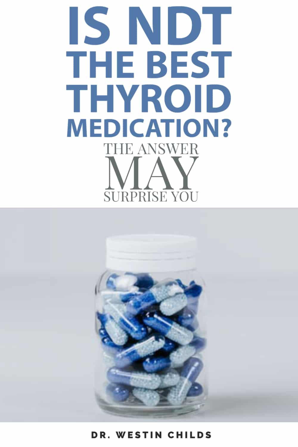 is NDT the best thyroid medication