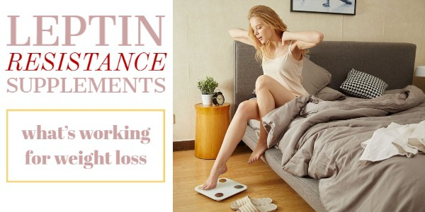 list of leptin resistance supplements