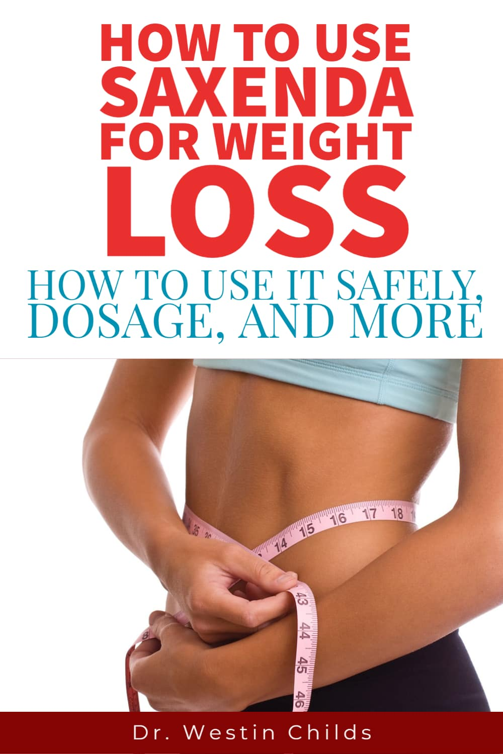 how to use saxenda for serious weight loss