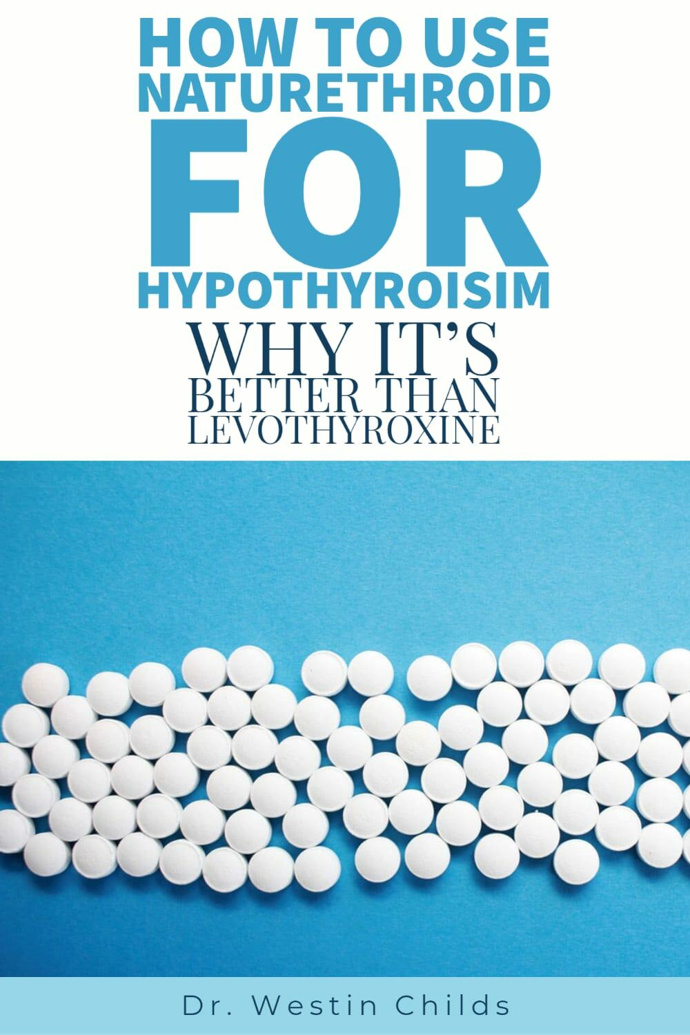 how to use naturethroid for hypothyroidism