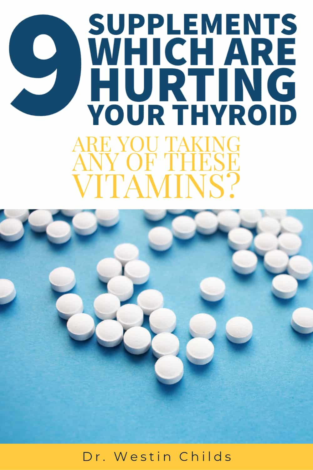 9 supplements which are hurting your thyroid