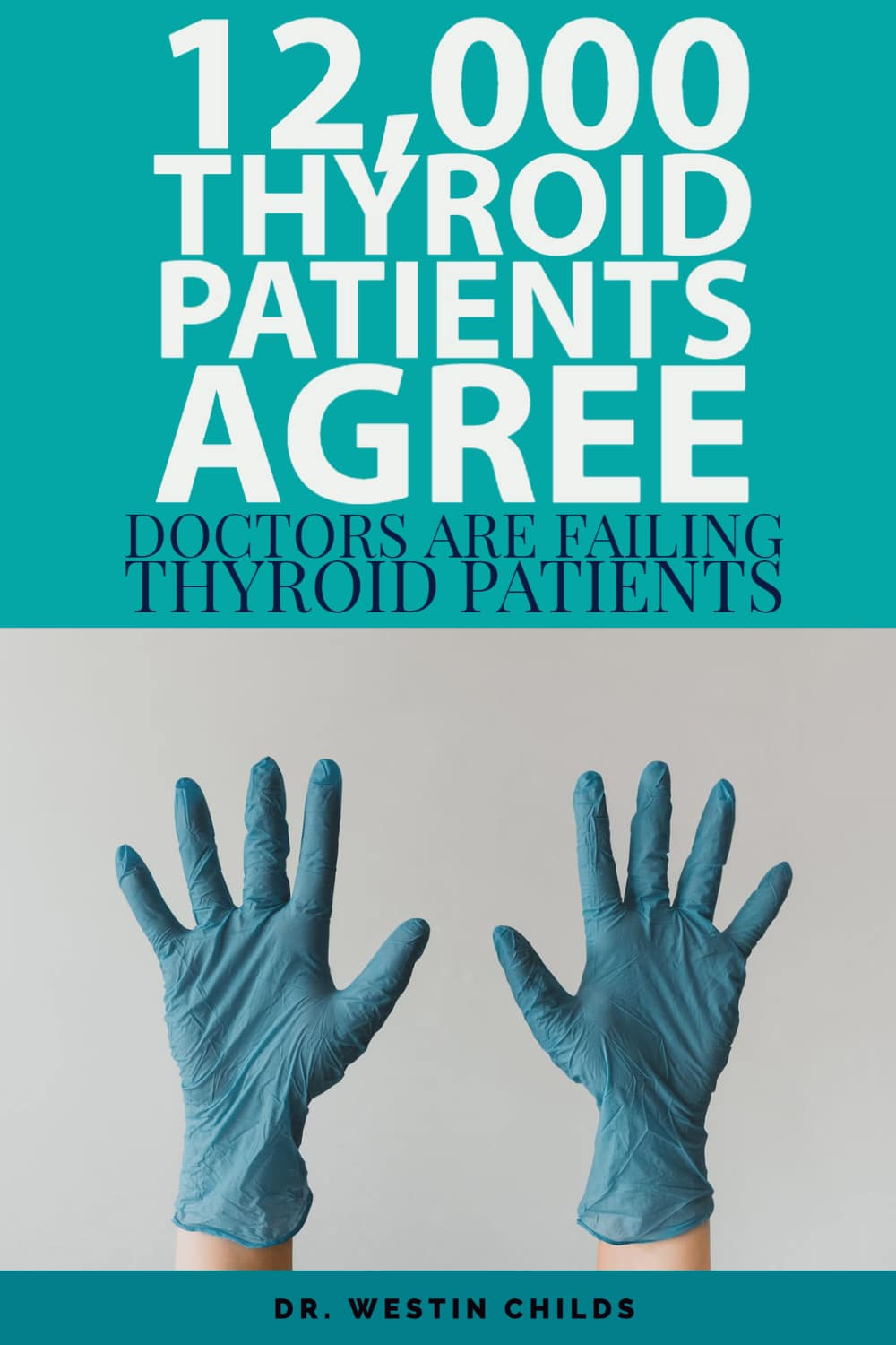 thyroid survey shows patients are not happy with thyroid treatment