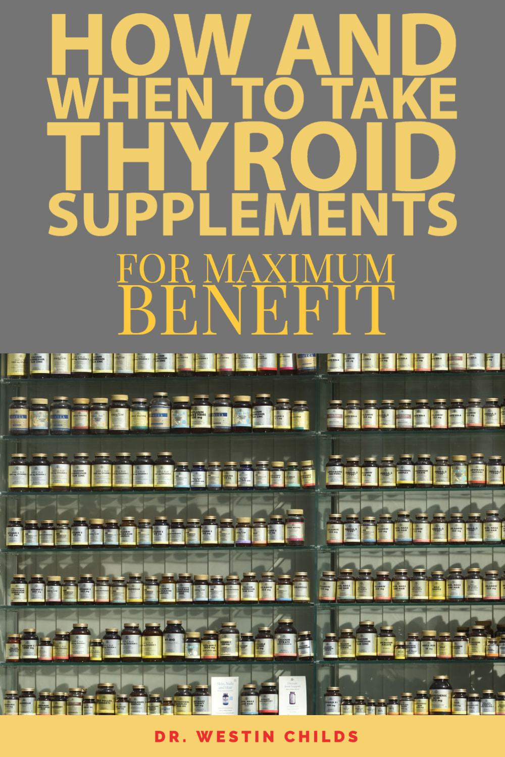 how you should be taking thyroid supplements