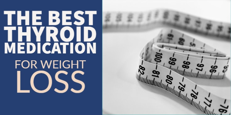 the best thyroid medication for weight loss
