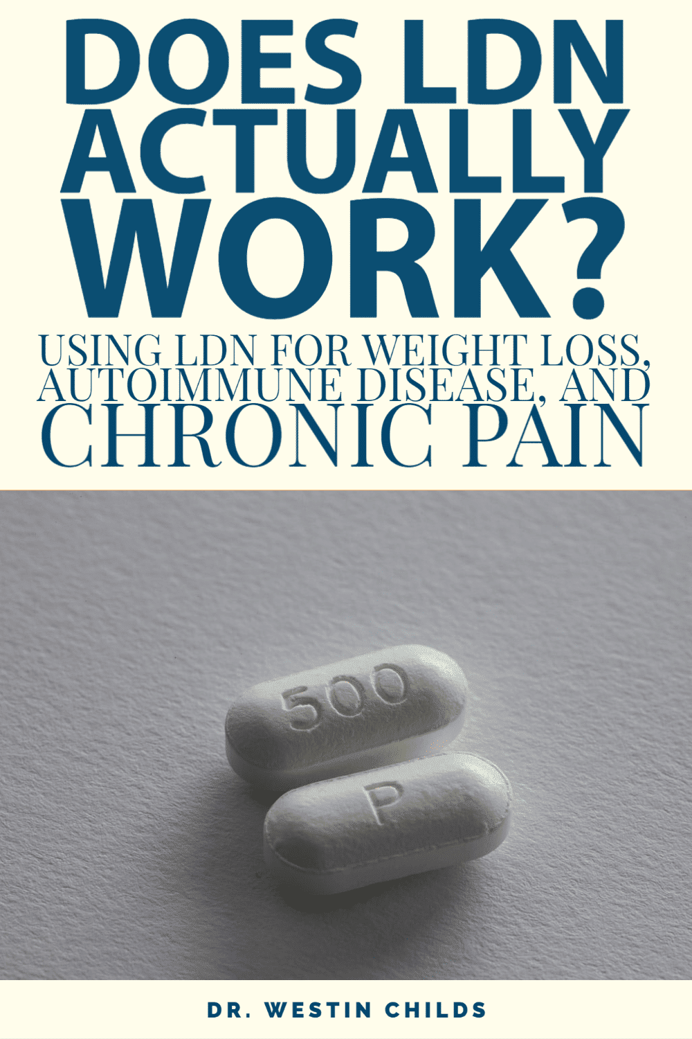 using LDN for weight loss, autoimmune disease, and pain