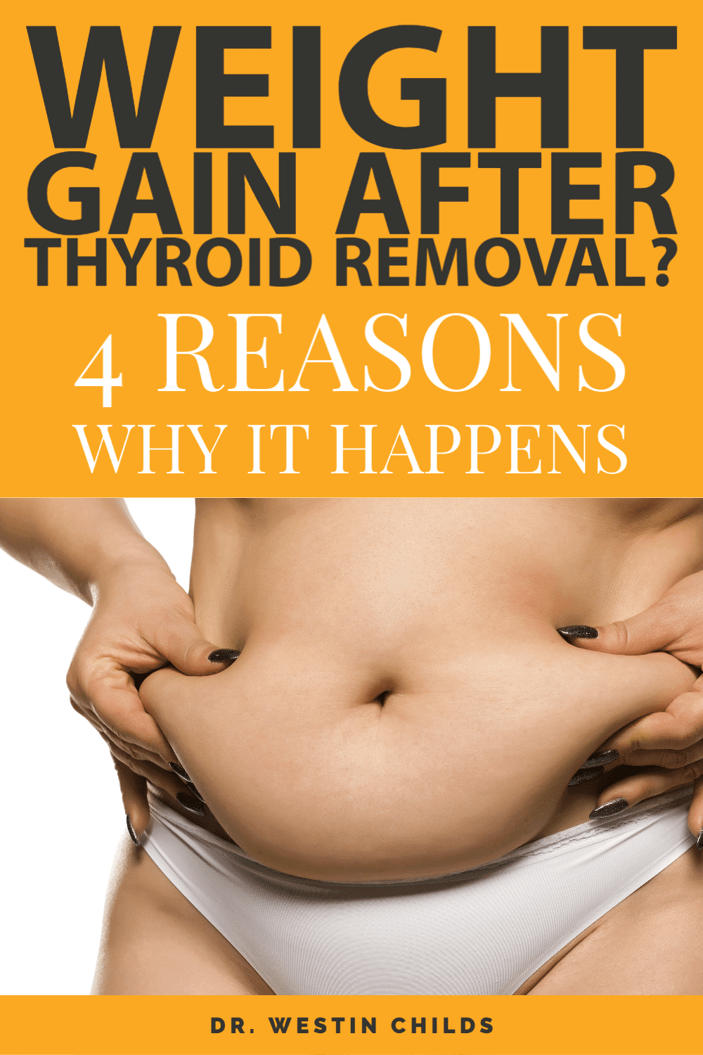 4 reasons why it's so hard to lose weight after thyroid removal