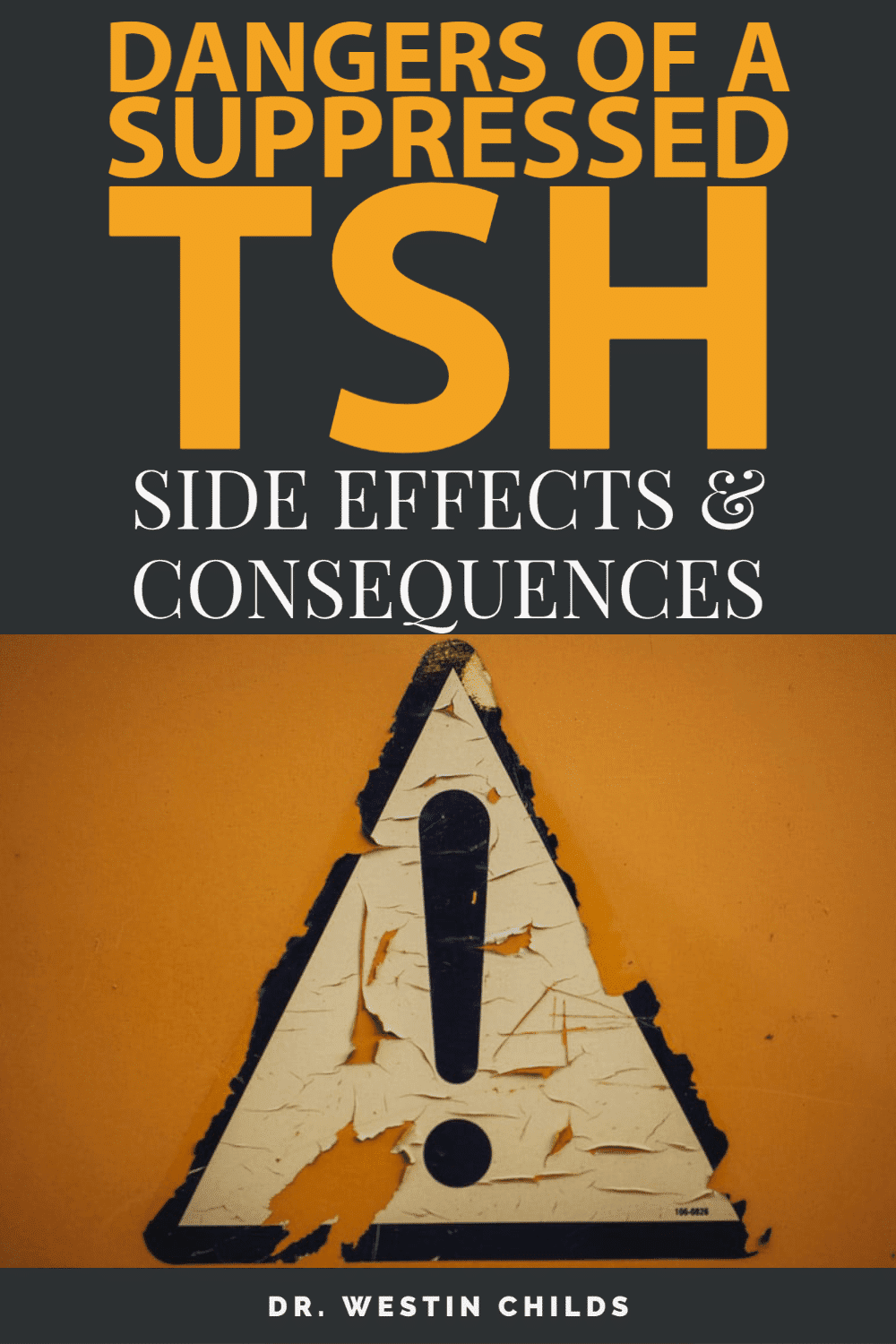 the dangers of a suppressed TSH