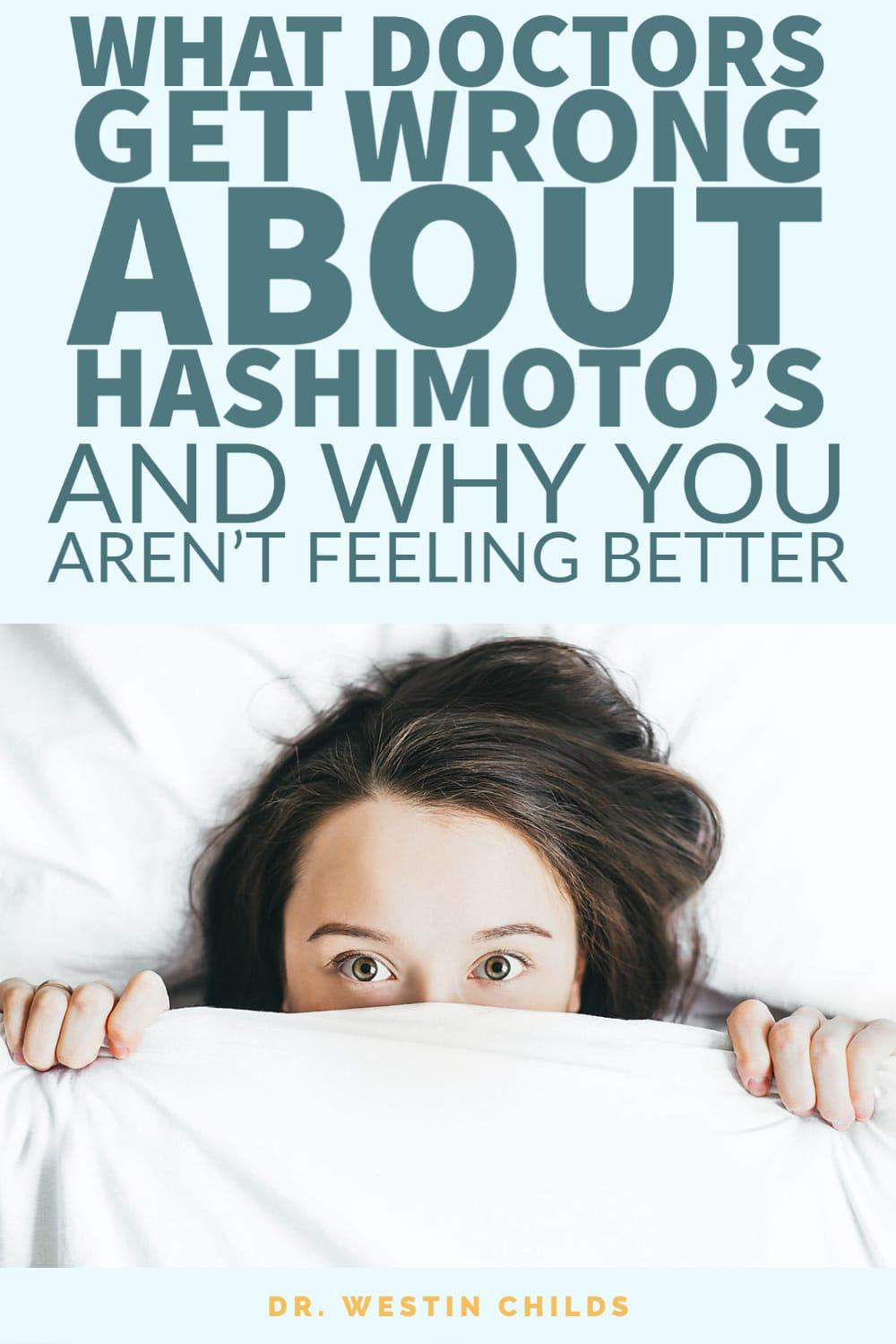 what doctors get wrong about hashimoto's