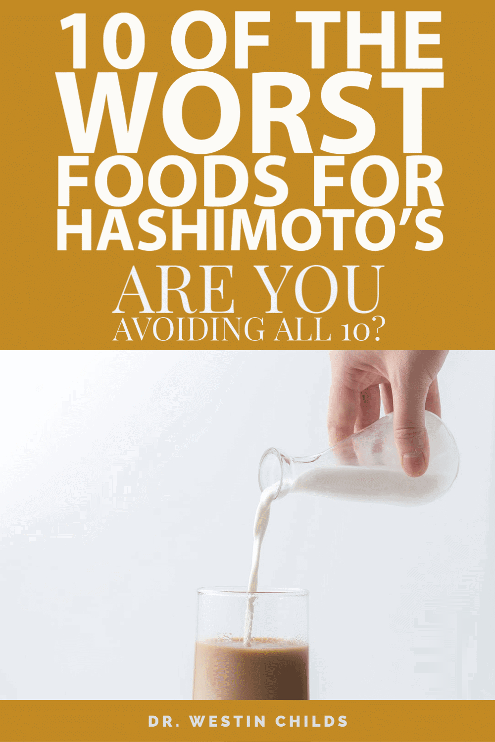 10 of the worst foods for hashimoto's - are you avoiding all 10?
