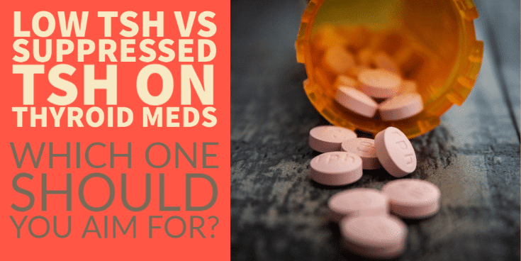 low TSH vs suppressed TSH on thyroid meds