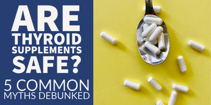 Are thyroid supplements safe or dangerous?
