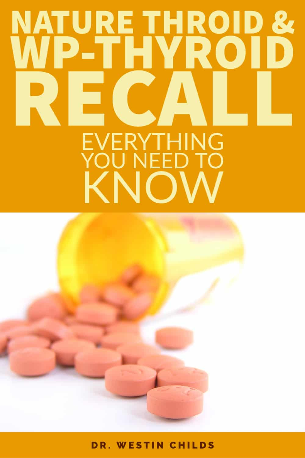 recall of both naturethroid and wp thyroid in 2020