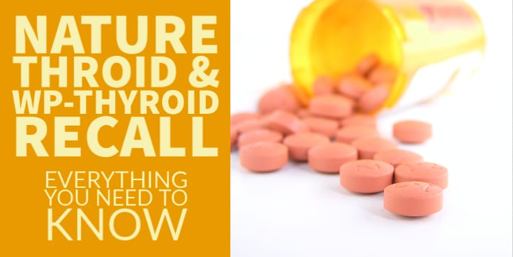 naturethroid and wp thyroid recall august 2020