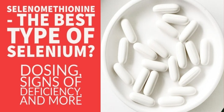 selenomethionine - the best form of selenium?