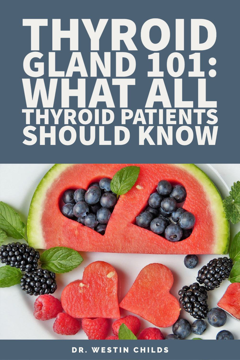thyroid gland 101 - what all thyroid patients should know