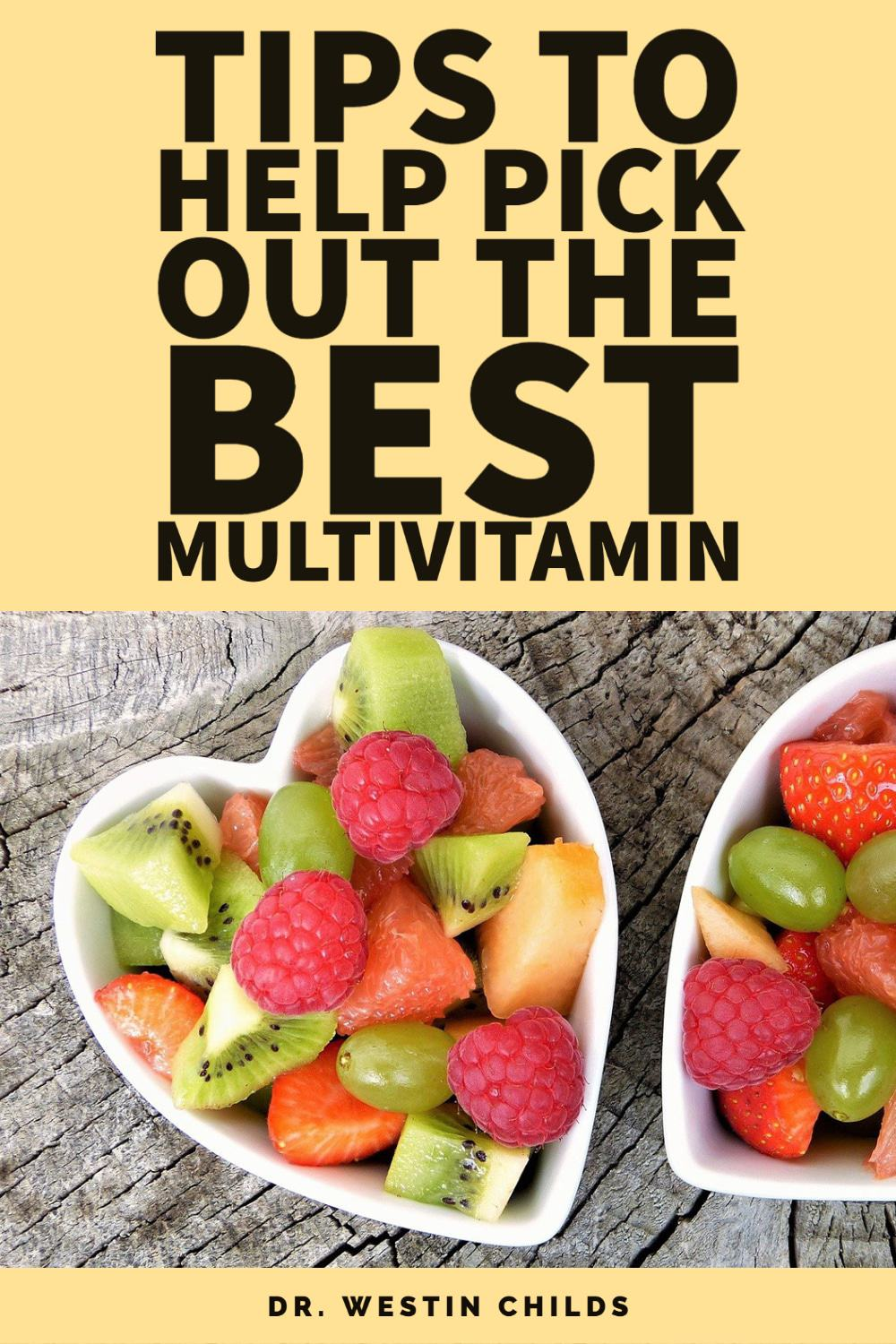 tips to help pick out the best multivitamin
