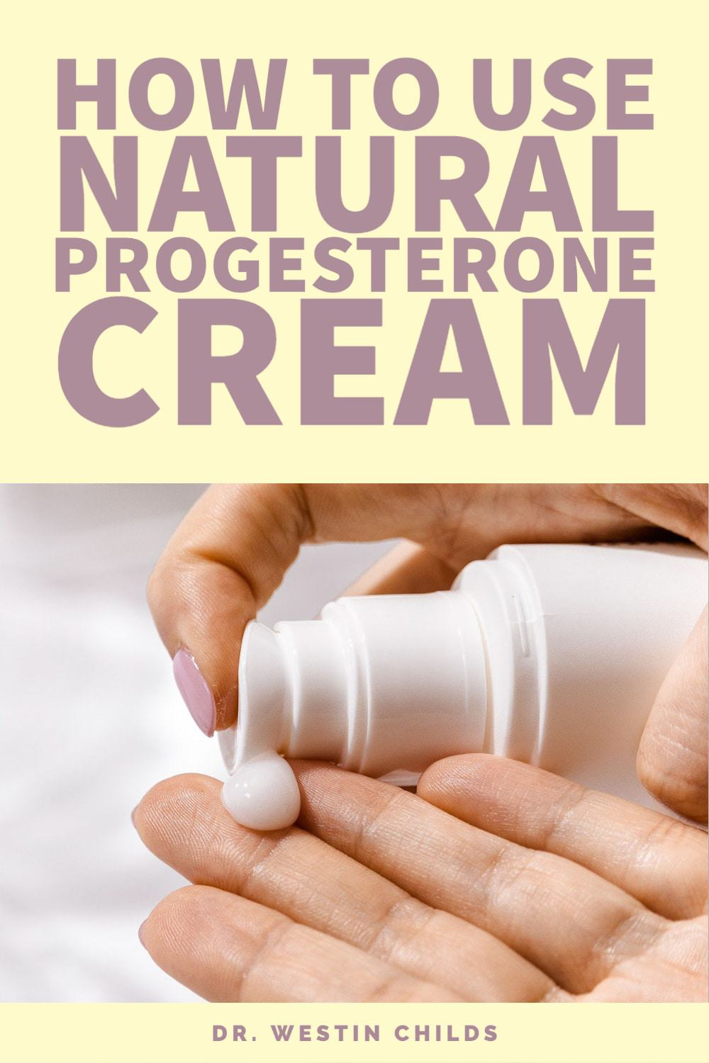 how to use natural progesterone cream for women