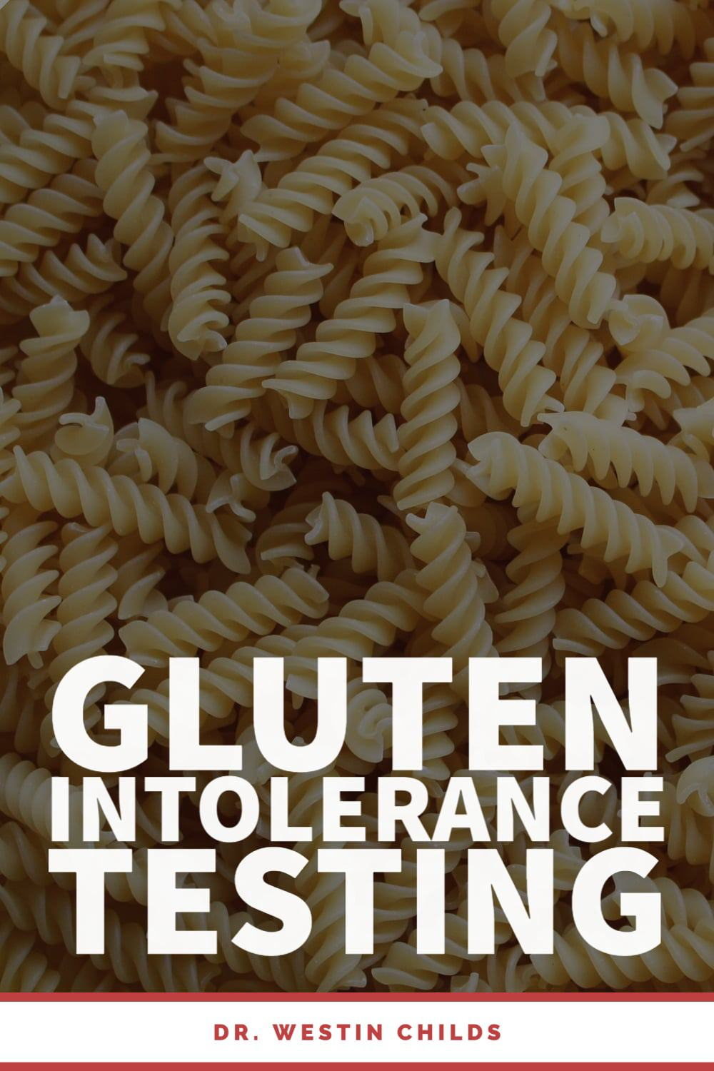 gluten intolerance testing - everything you need to know