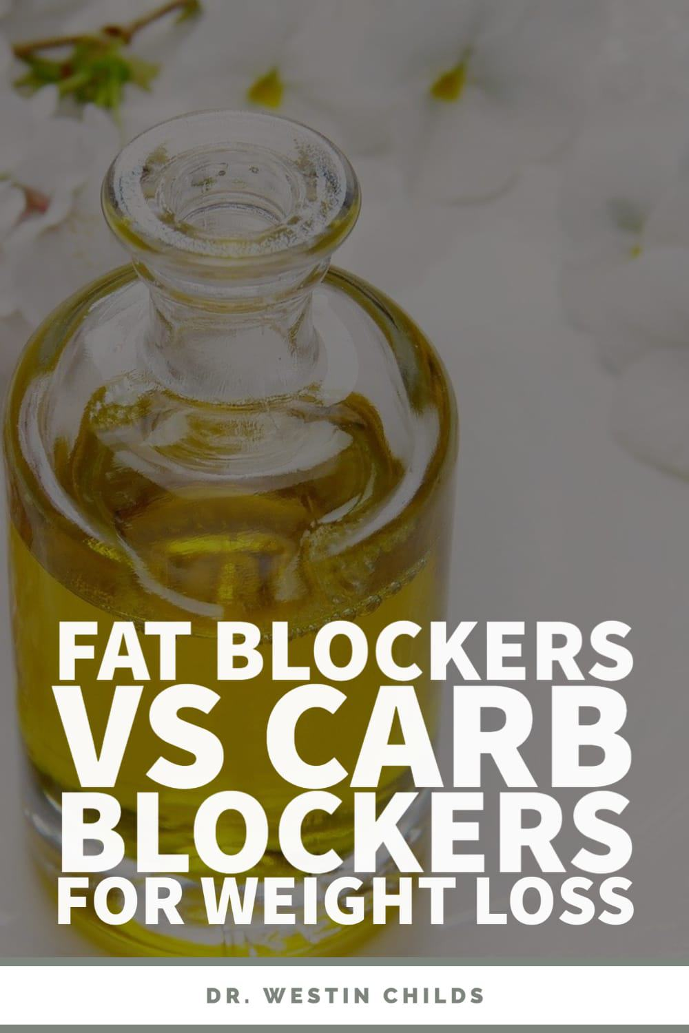 carb blockers vs fat blockers for weight loss