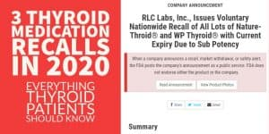 Thyroid Medication Recalls in 2020 (NP Thyroid, Nature-throid & WP Thyroid)