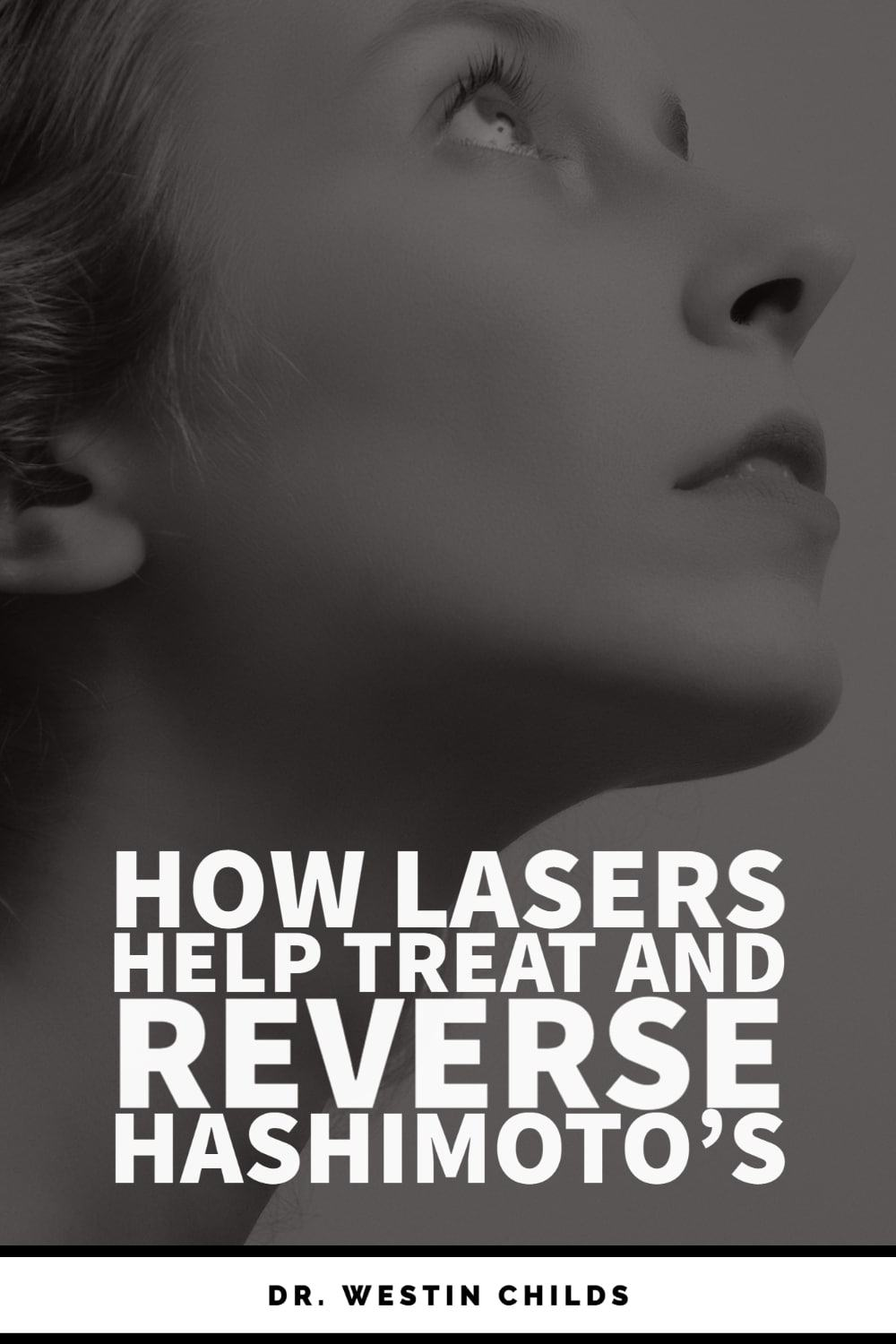Can lasers treat and reverse hashimoto's thyroiditis?