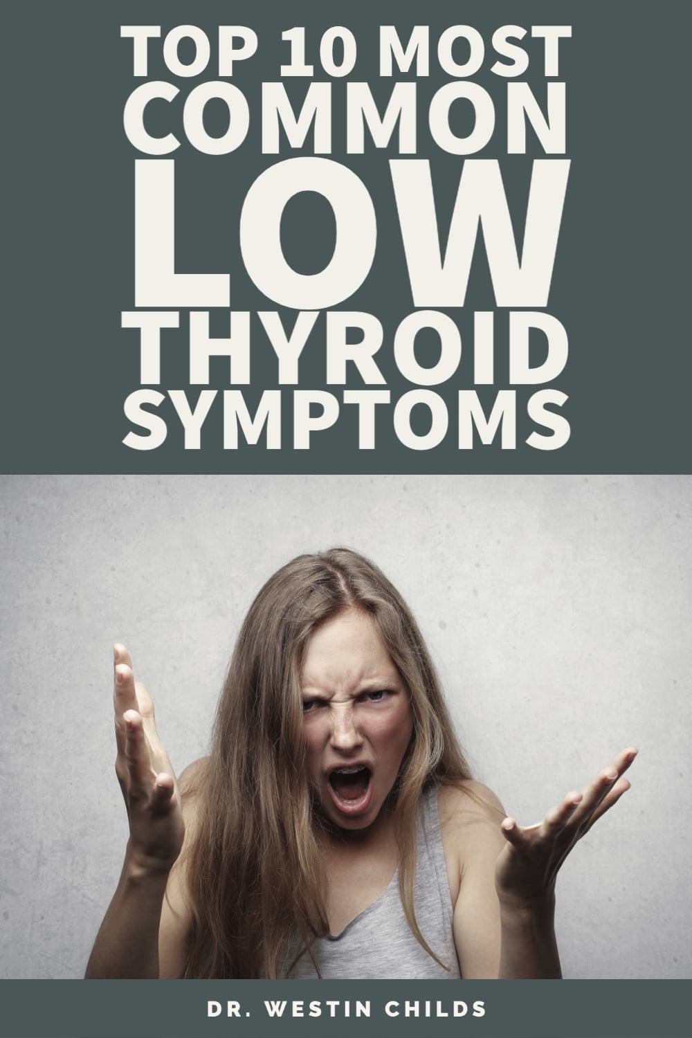 top 10 most common low thyroid symptoms