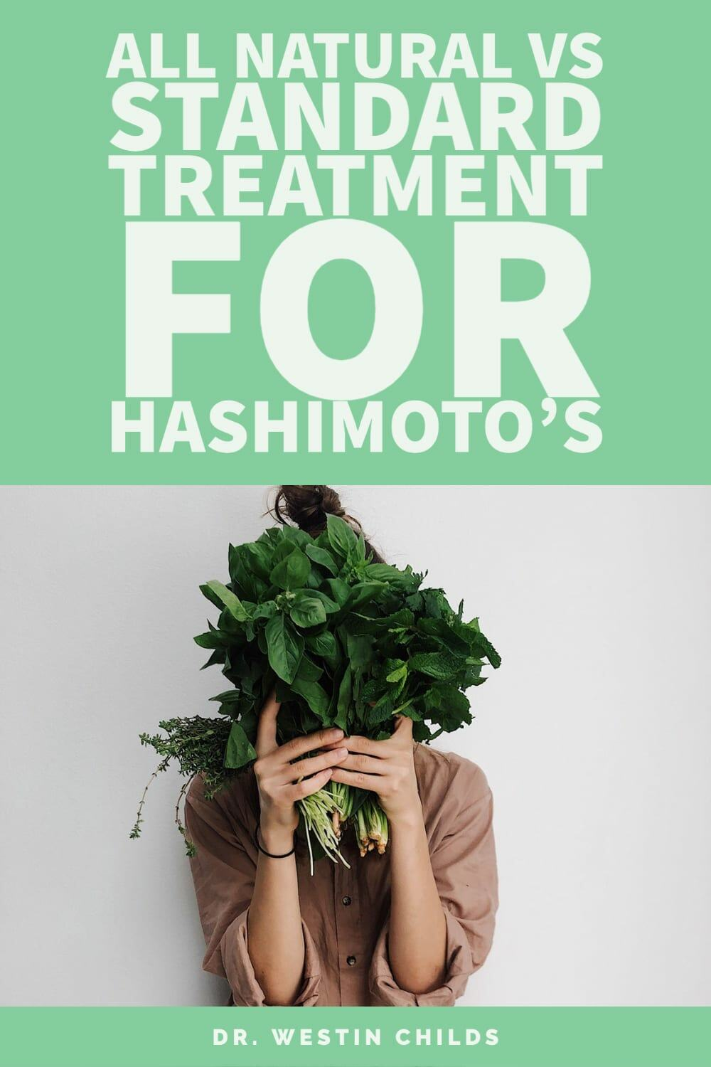 all natural vs standard treatment for hashimoto's