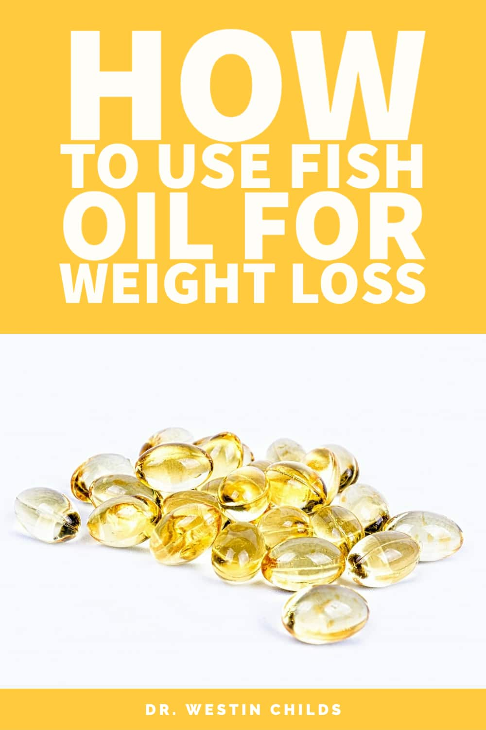the right way to use fish oil for weight loss and fat loss