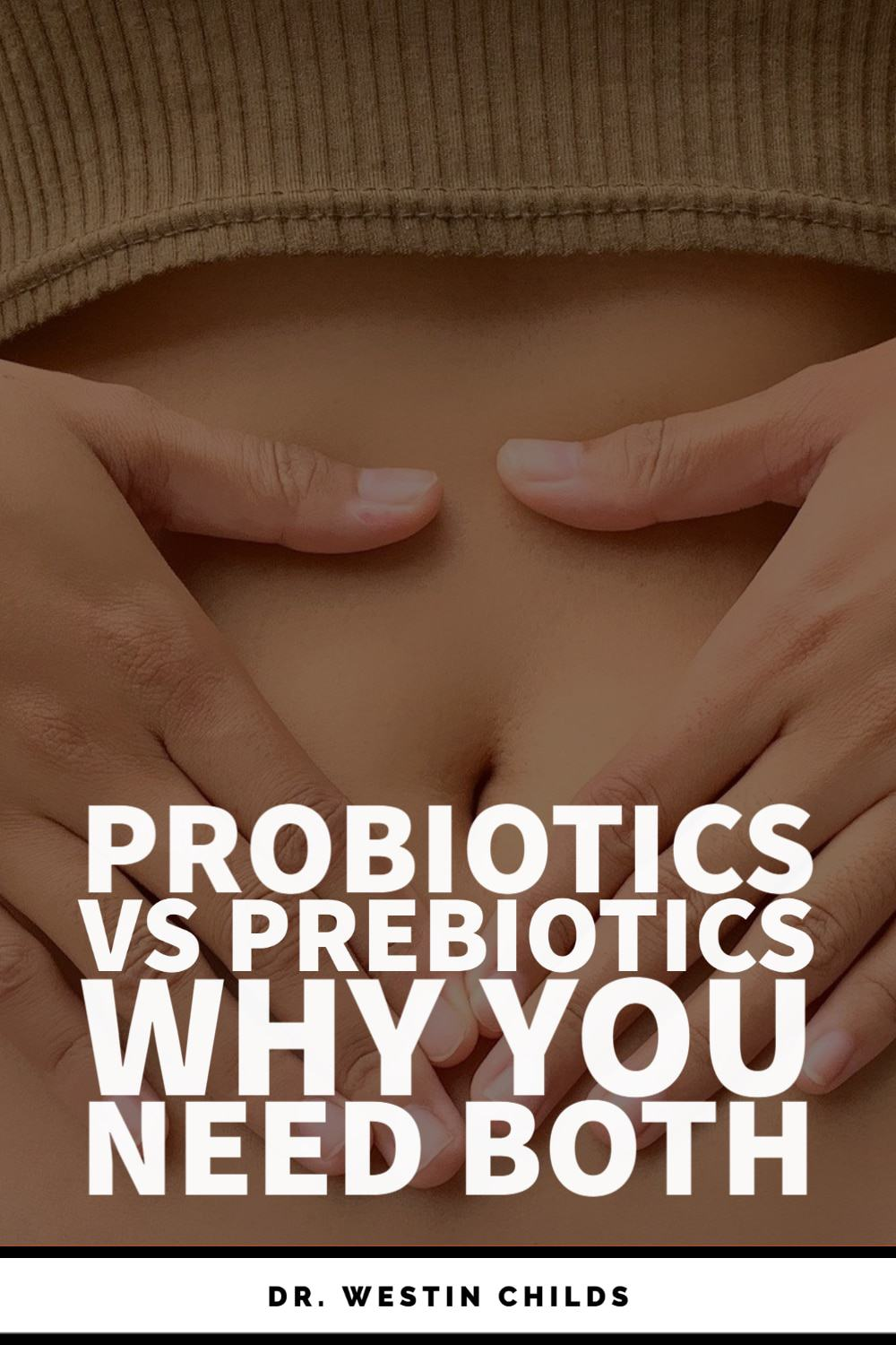 probiotics vs prebiotics - why you need both
