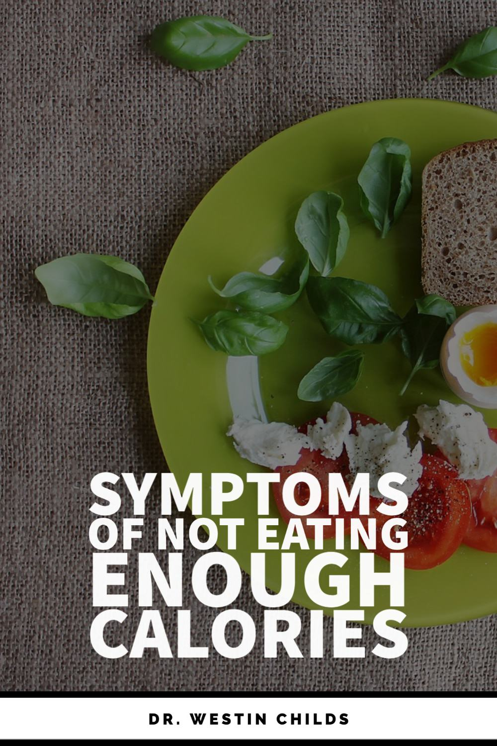 signs and symptoms you are not eating enough calories