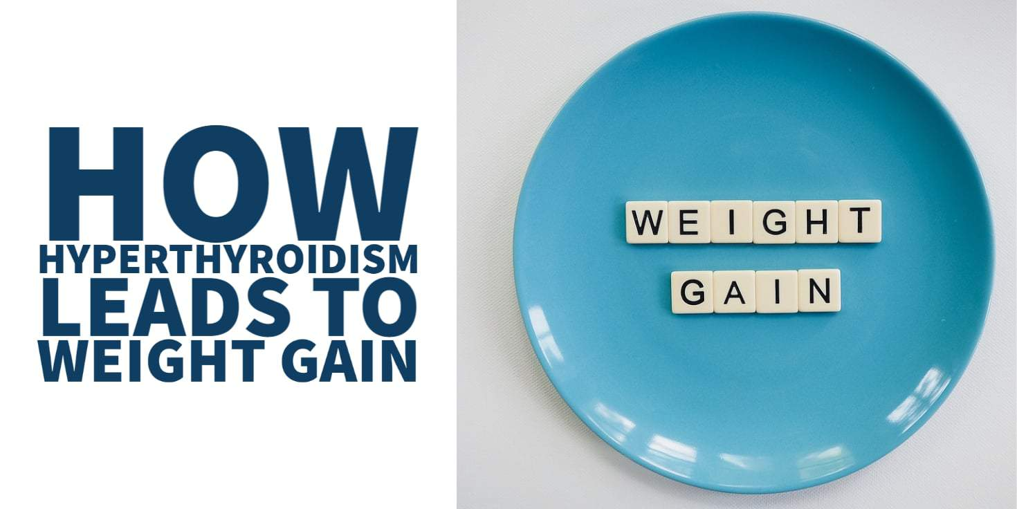 how hyperthyroidism causes weight gain