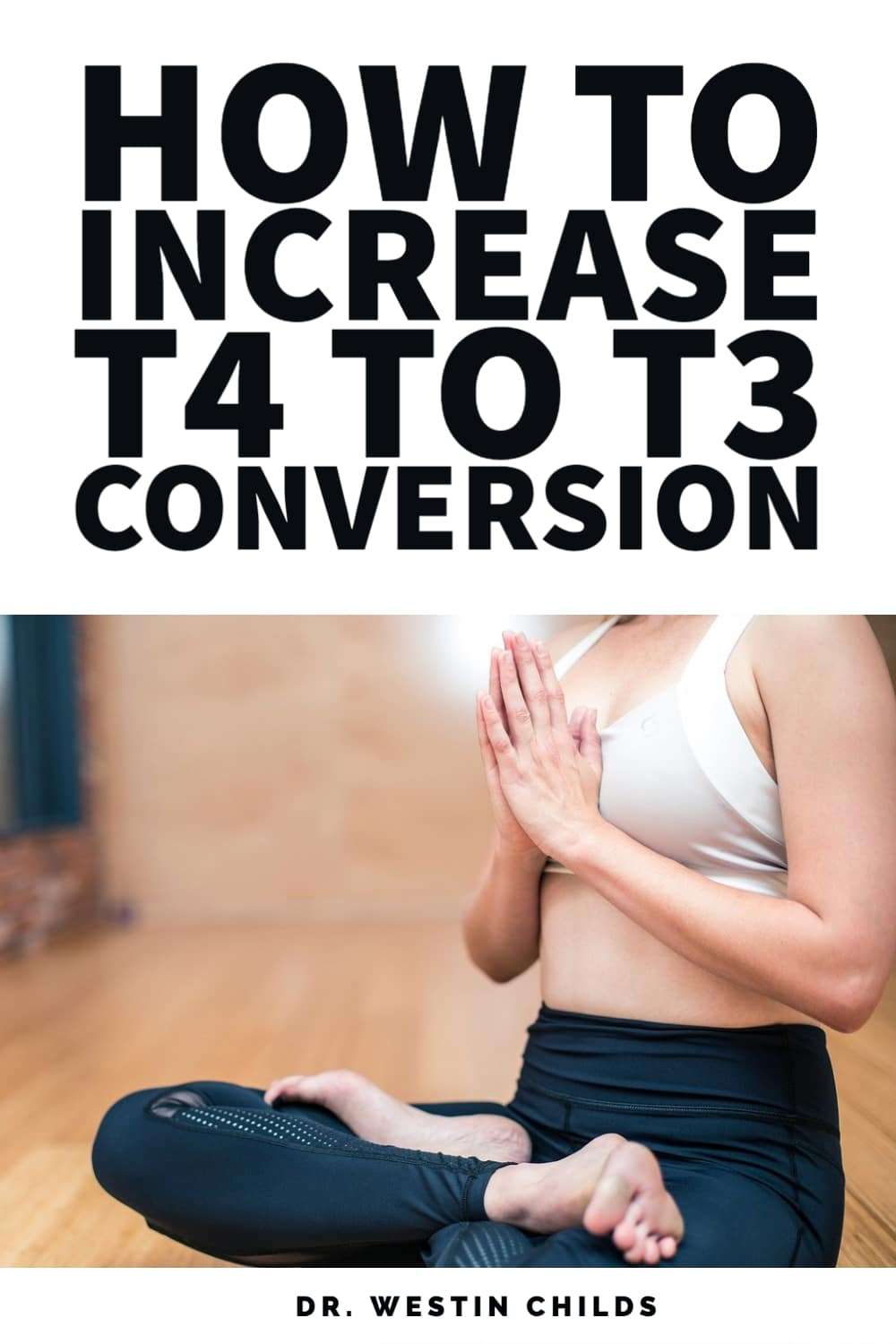 how to increase T4 to T3 conversion