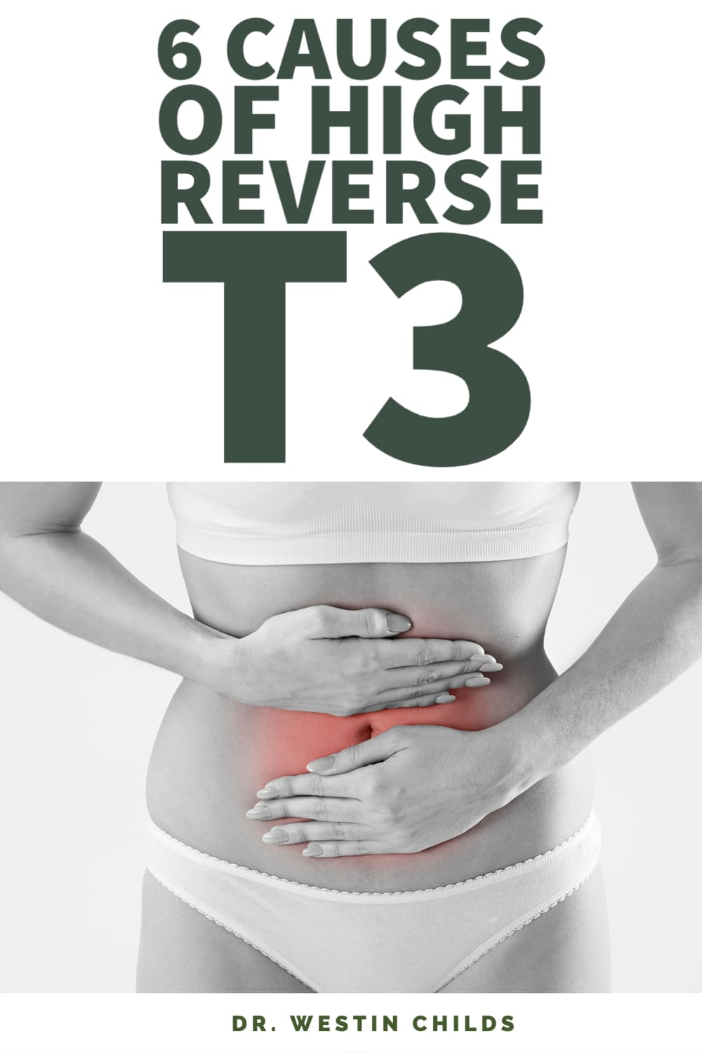 what causes high reverse T3 in thyroid patients