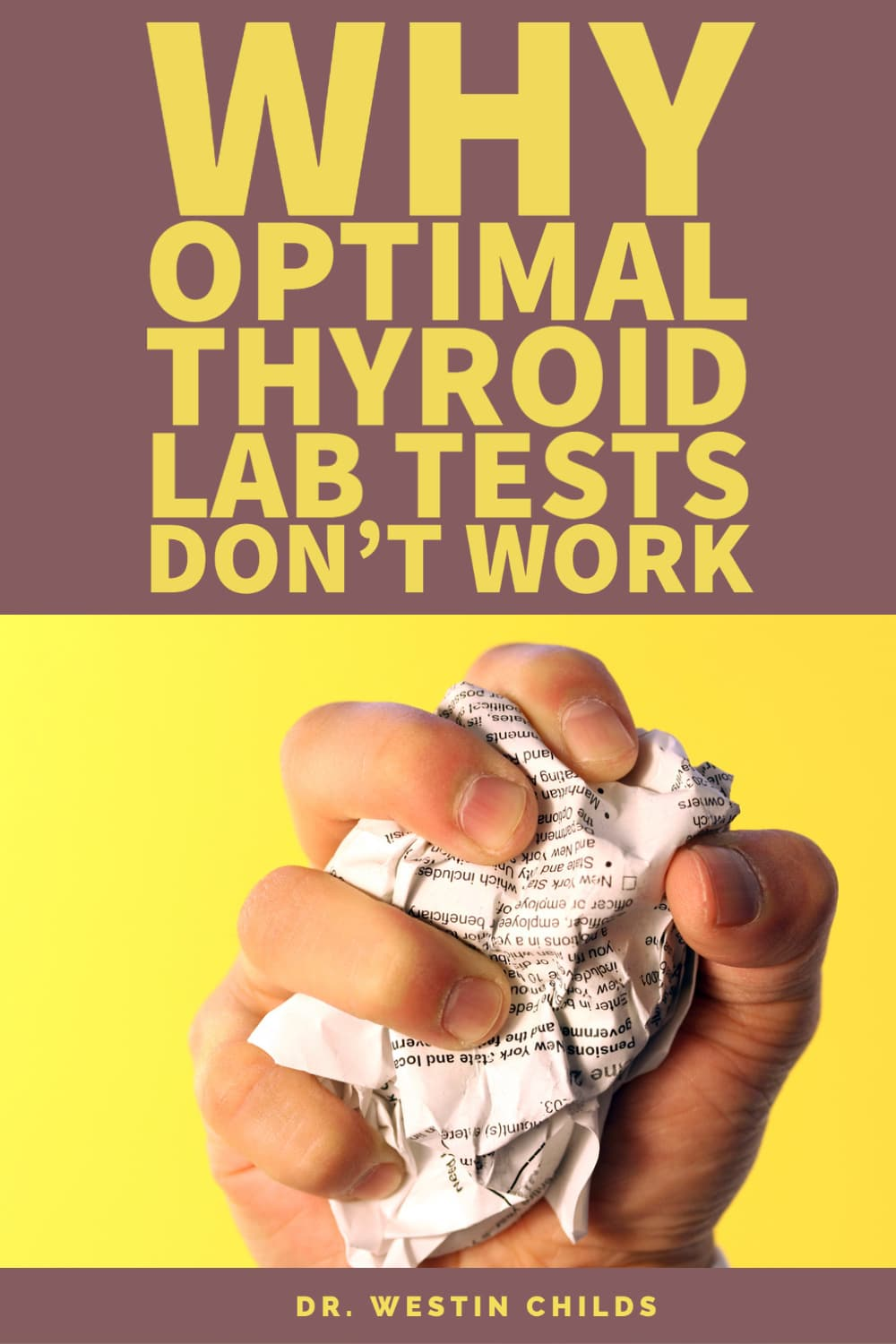why optimal thyroid lab tests don't work