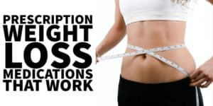 Top 5 Prescription Weight Loss Medications (That Actually Work)