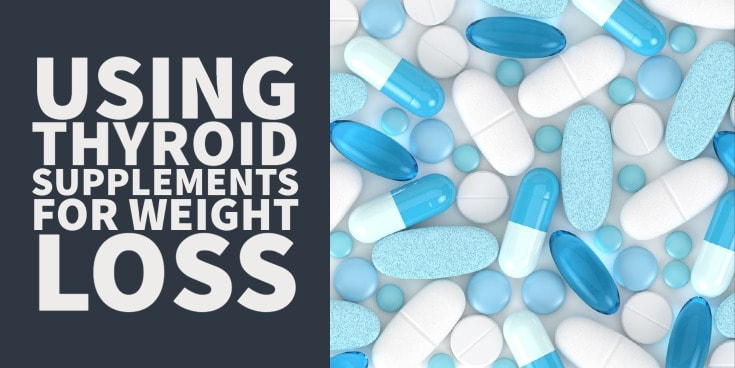 thyroid supplements for weight loss: do they actually work?