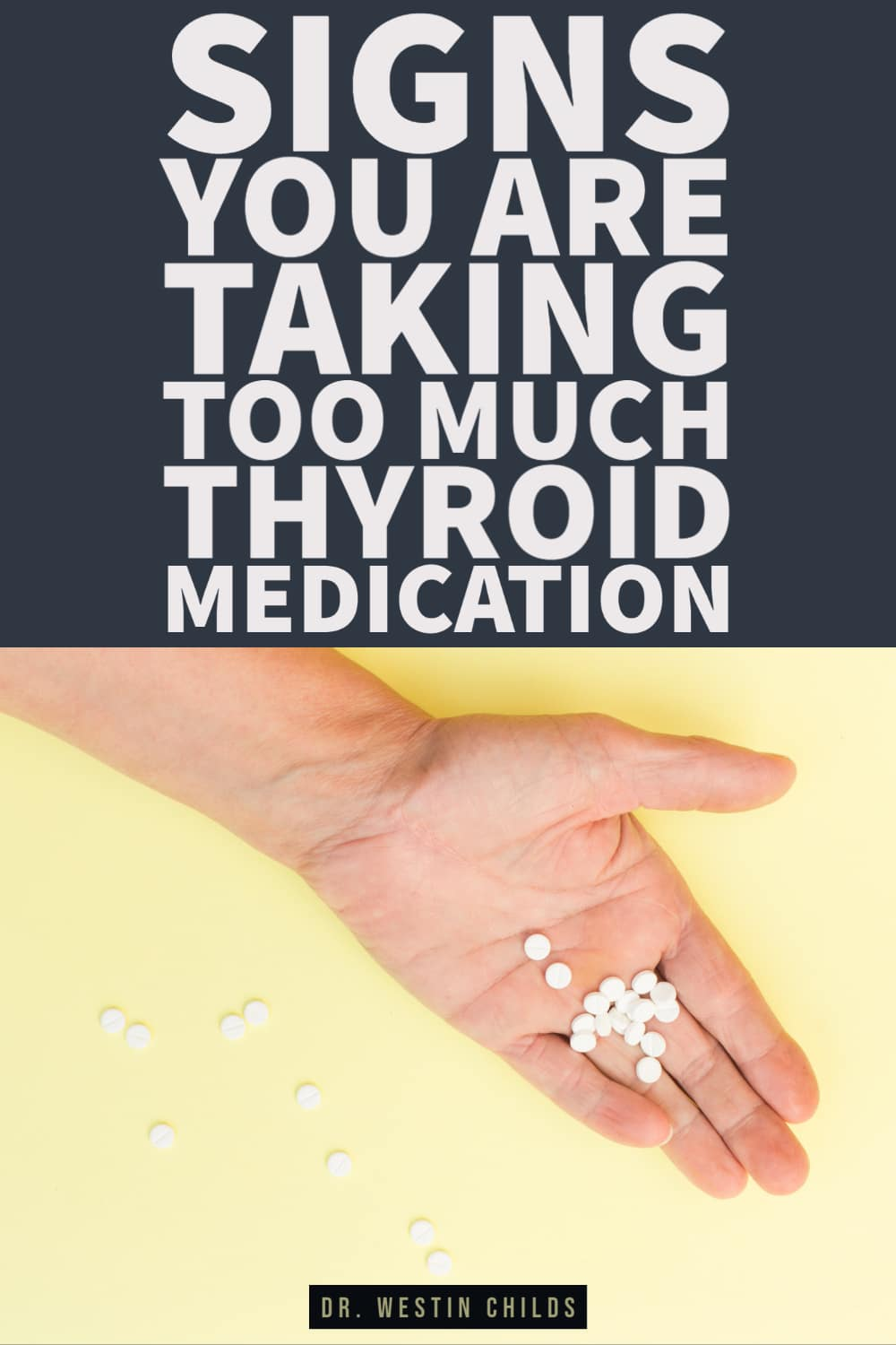 signs you are taking too much thyroid medication for your body