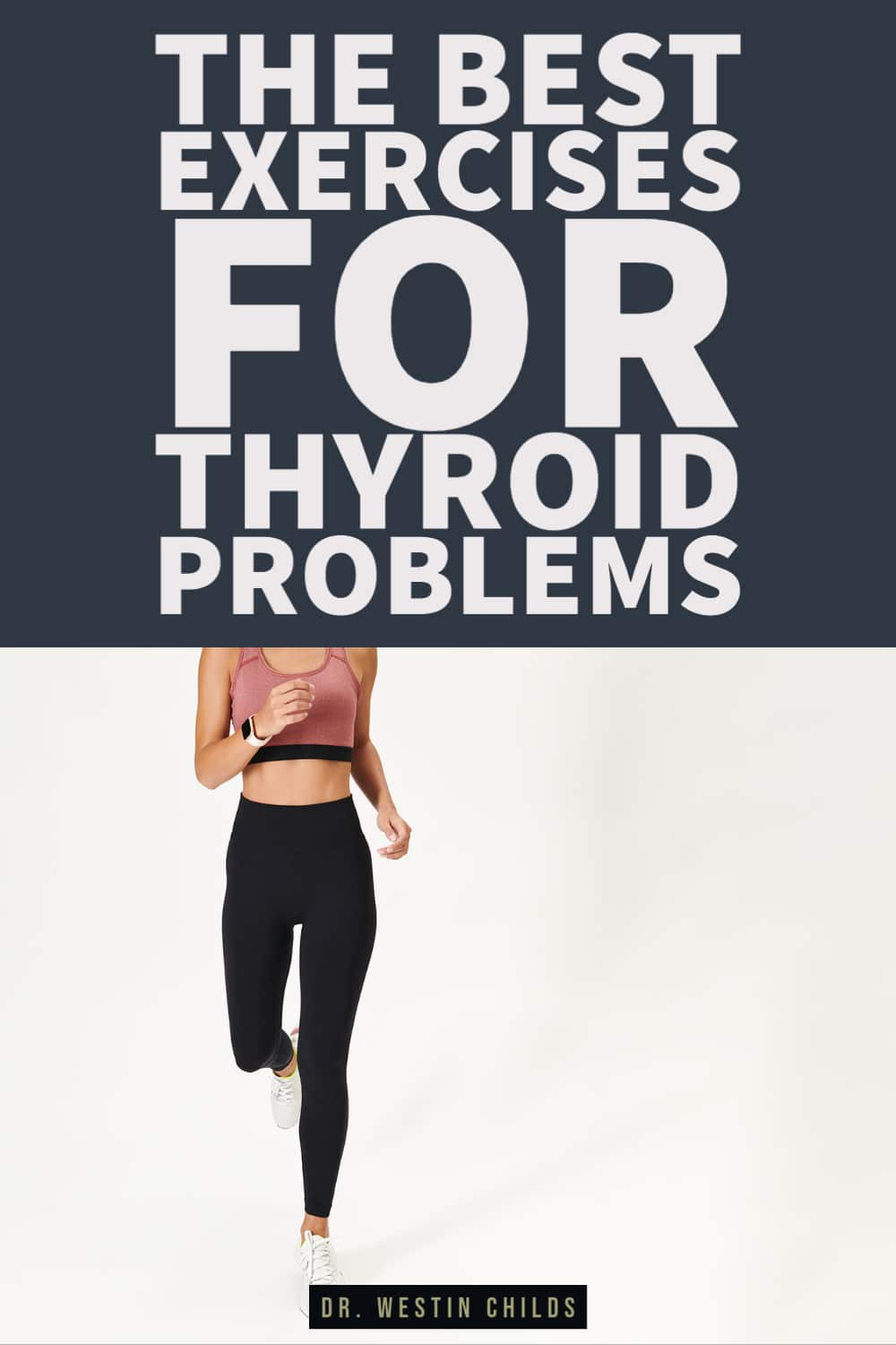 the best exercises for thyroid problems