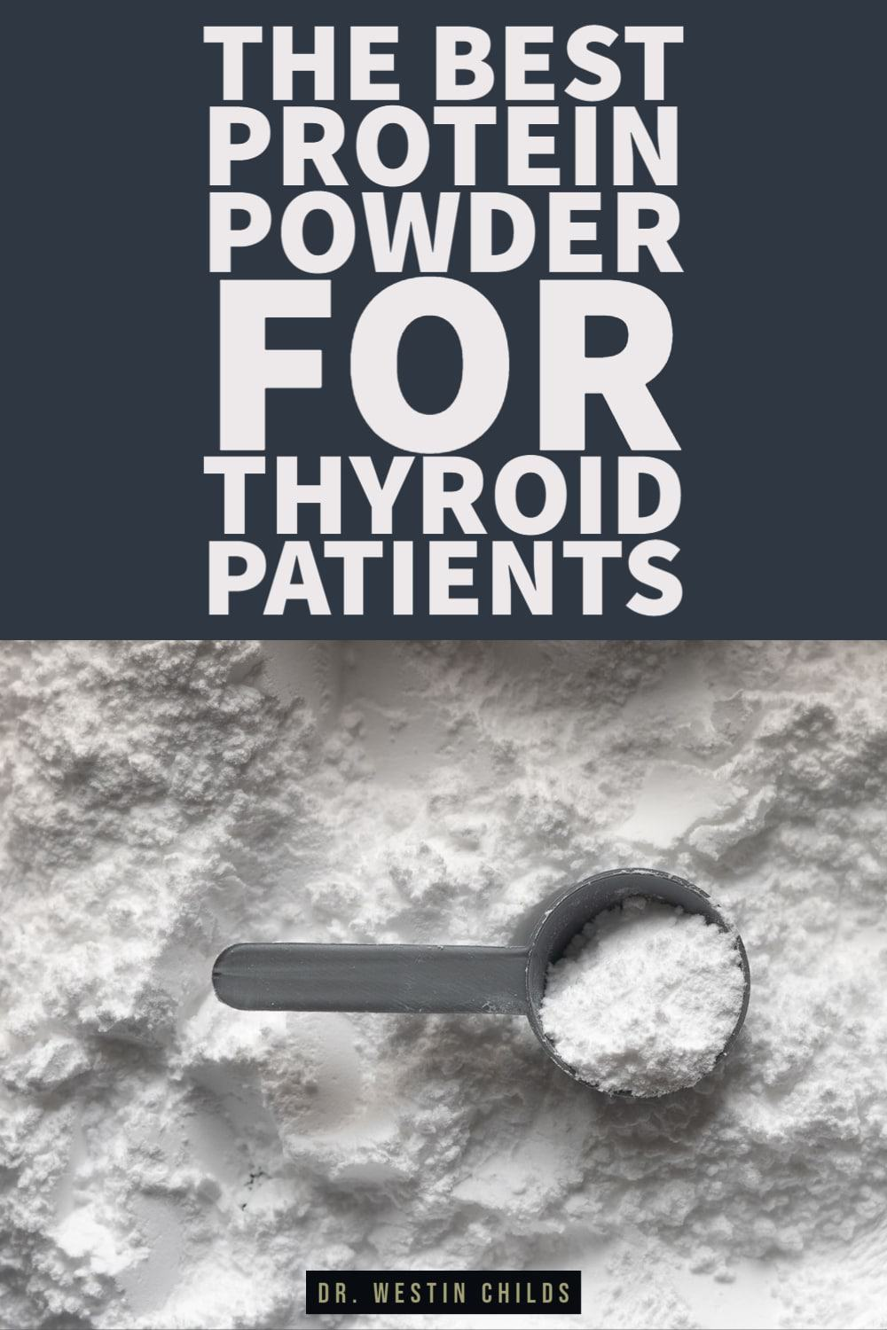 the best protein powder for thyroid patients