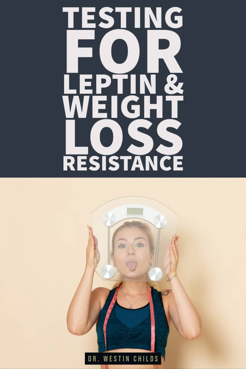testing for leptin and weight loss resistance