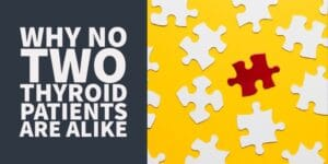 Why No Two Thyroid Patients are Alike: Explaining Thyroid Discrepancies