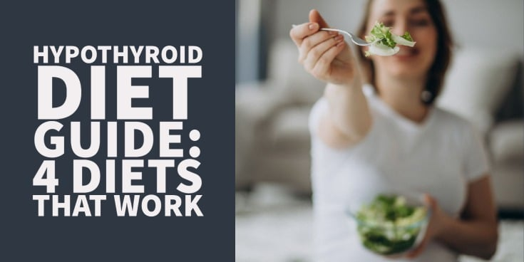 Hypothyroidism diet guide (foods to eat and foods to avoid)