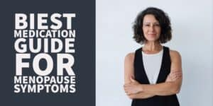 Biest (Medication) Guide for Menopause: Side Effects, Dosing & More
