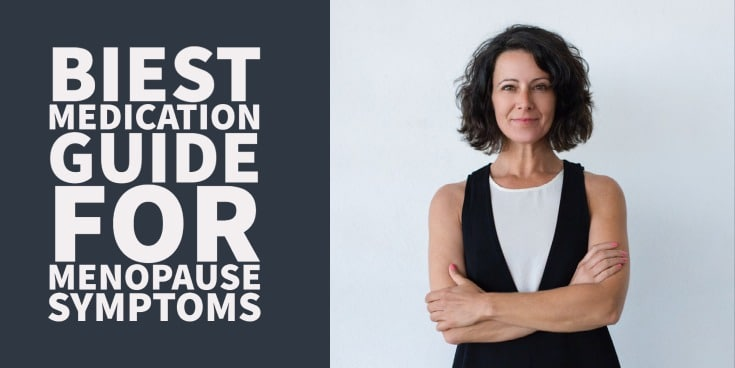 Biest medication guide for menopause