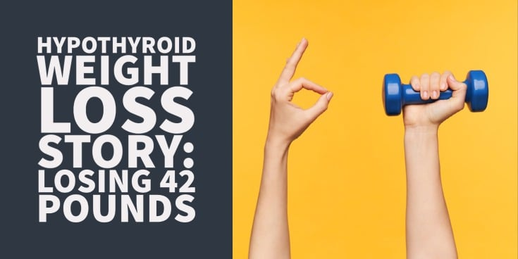 weight loss with hypothyroidism success story